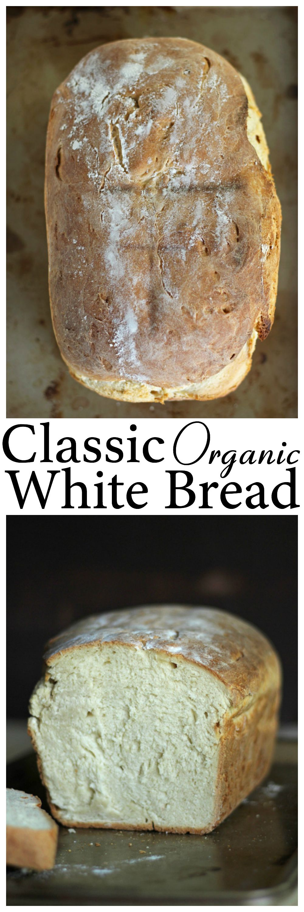 Classic Organic White Bread | NeuroticMommy