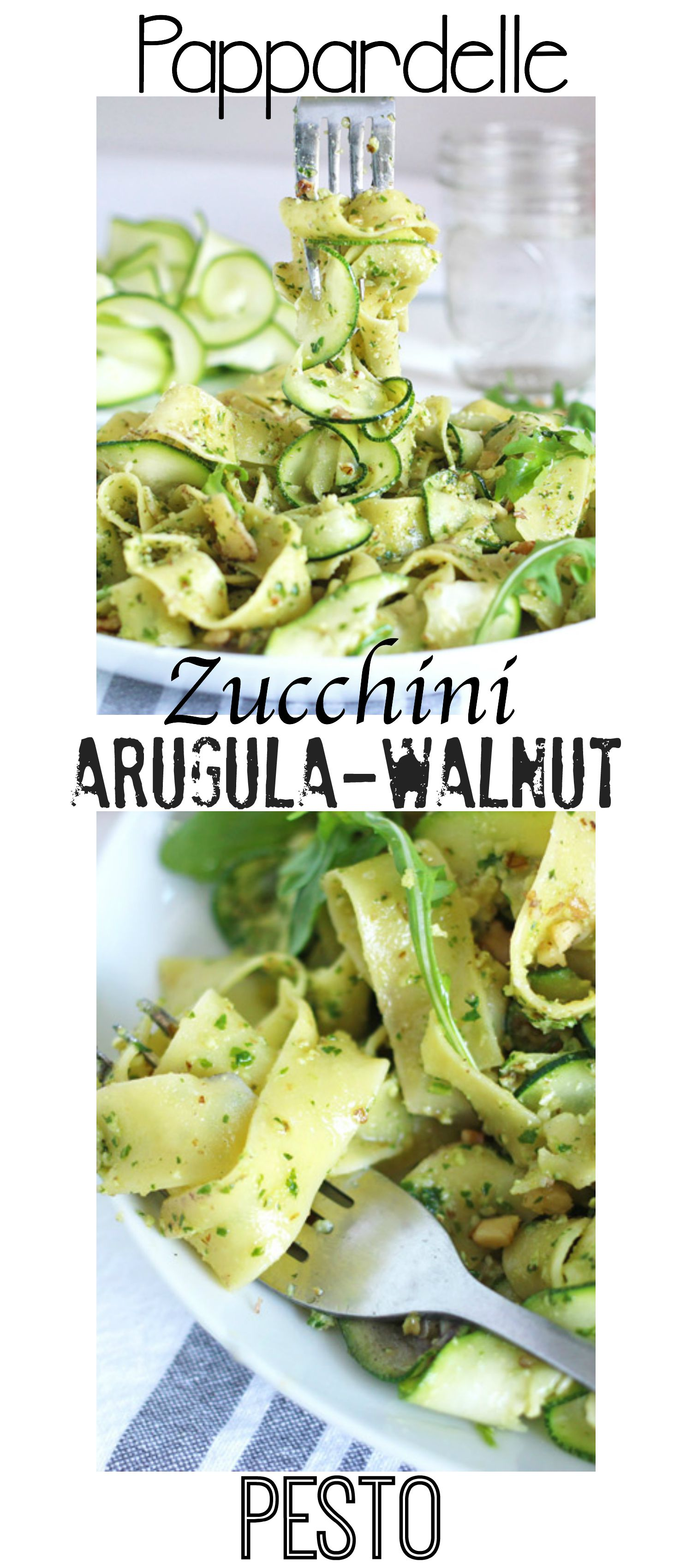 Pappardelle with Zucchini and Arugula Walnut Pesto. Vegan Pasta dish that is refreshing and healthy!