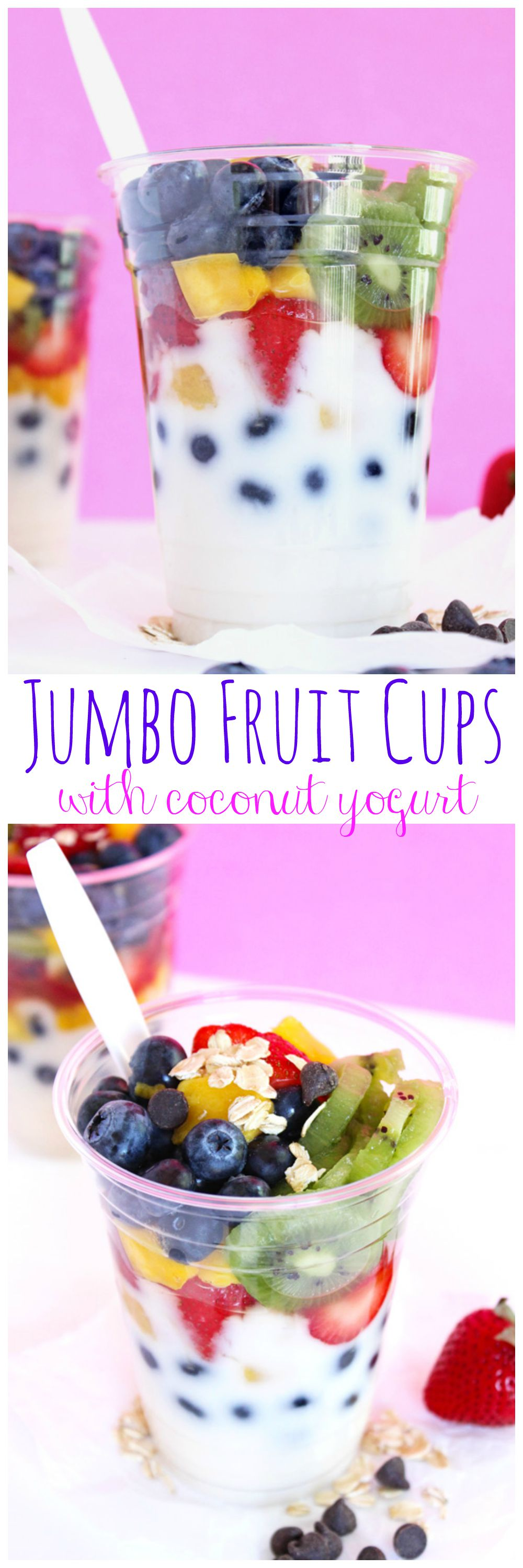 Jumbo Fruit Cups with Coconut Yogurt. Delicious vegan snacks. The real fast food. Eat the Rainbow! #fruitsalad #parfaits