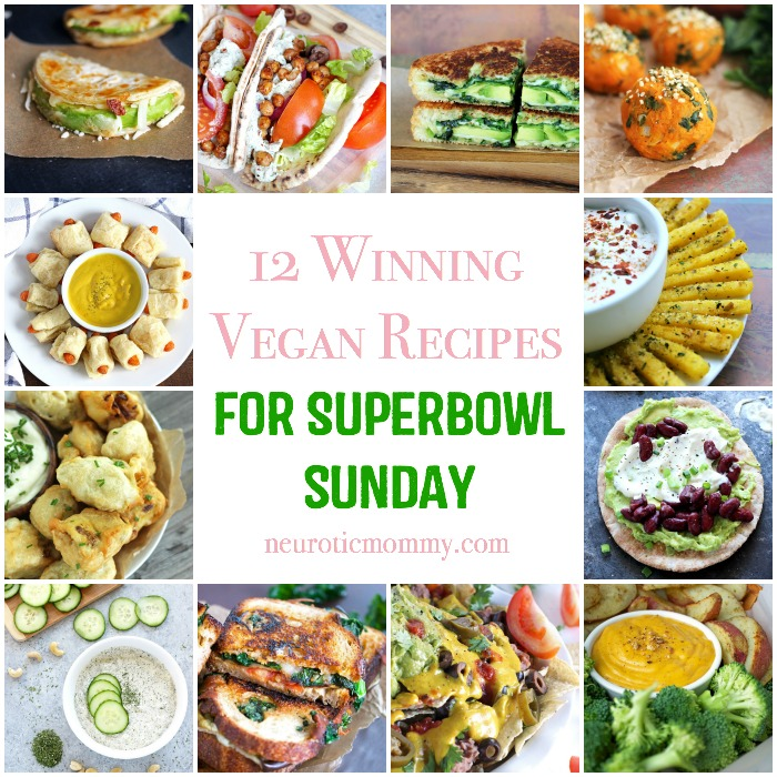 12 Winning Vegan Recipes for Superbowl Sunday - Easy to make vegan finger food to enjoy on game day. NeuroticMommy.com #vegan #superbowl