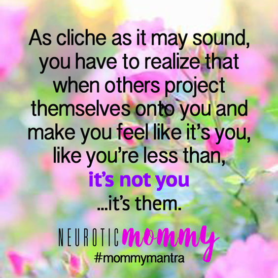 Are Your Feelings Invaluable? NeuroticMommy.com
