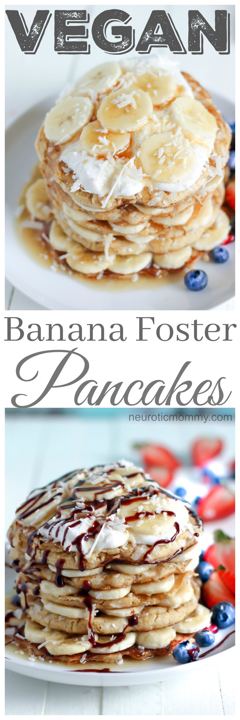 Vegan Banana Foster Pancakes - Wake up Easter morning to a delicious stack loaded with goodness. NeuroticMommy.com #vegan #easter #breakfast