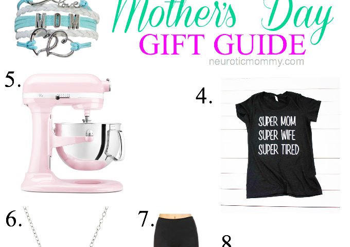 Last Minute Mother's Day Gift Guide - Still looking for that perfect gift for mom? Look no further I've got you covered with these 8 mom must haves! NeuroticMommy.com #mothersday #giftideas