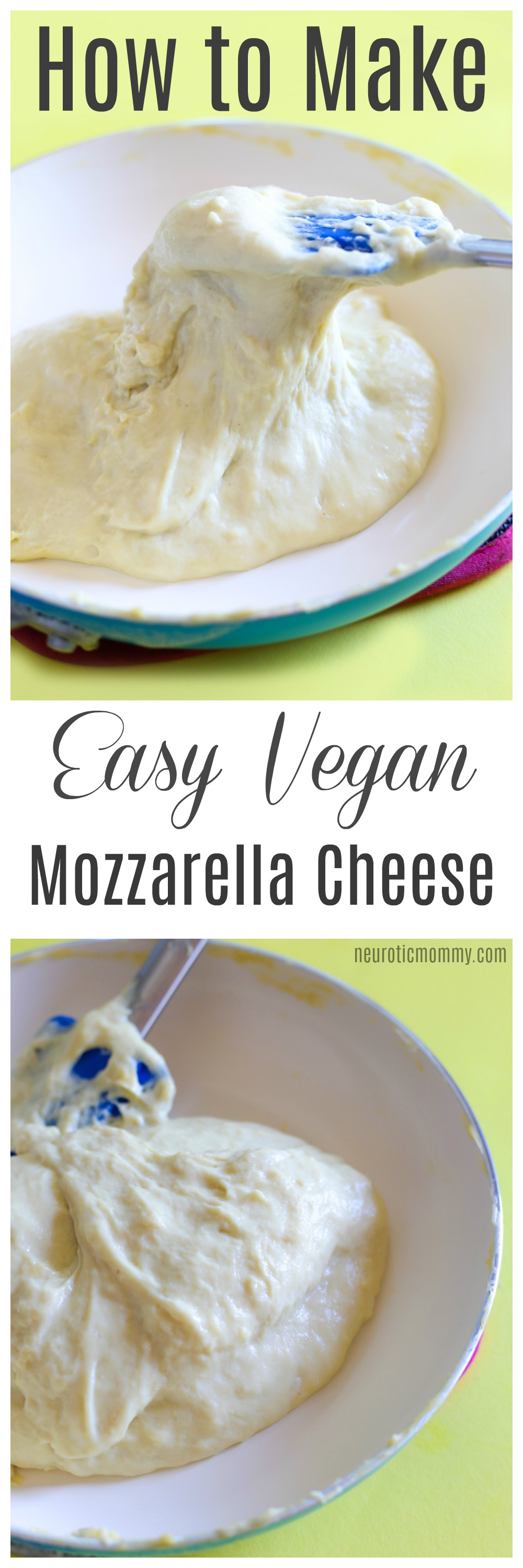 How to make easy vegan mozzarella cheese - a super melty and stretchy cheese that will go with anything from dips to sandwiches to vegan parmesans - NeuroticMommy.com #vegancheese #dairyfree #mozzarella