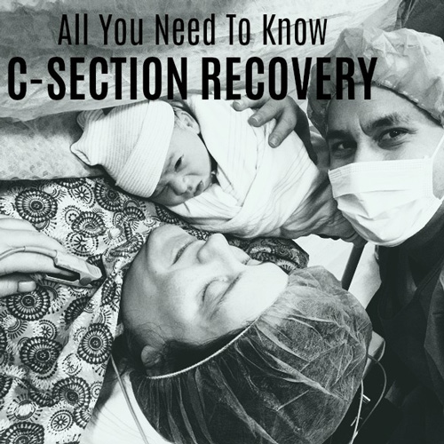 C Section Recovery All You Need To Know Neuroticmommy