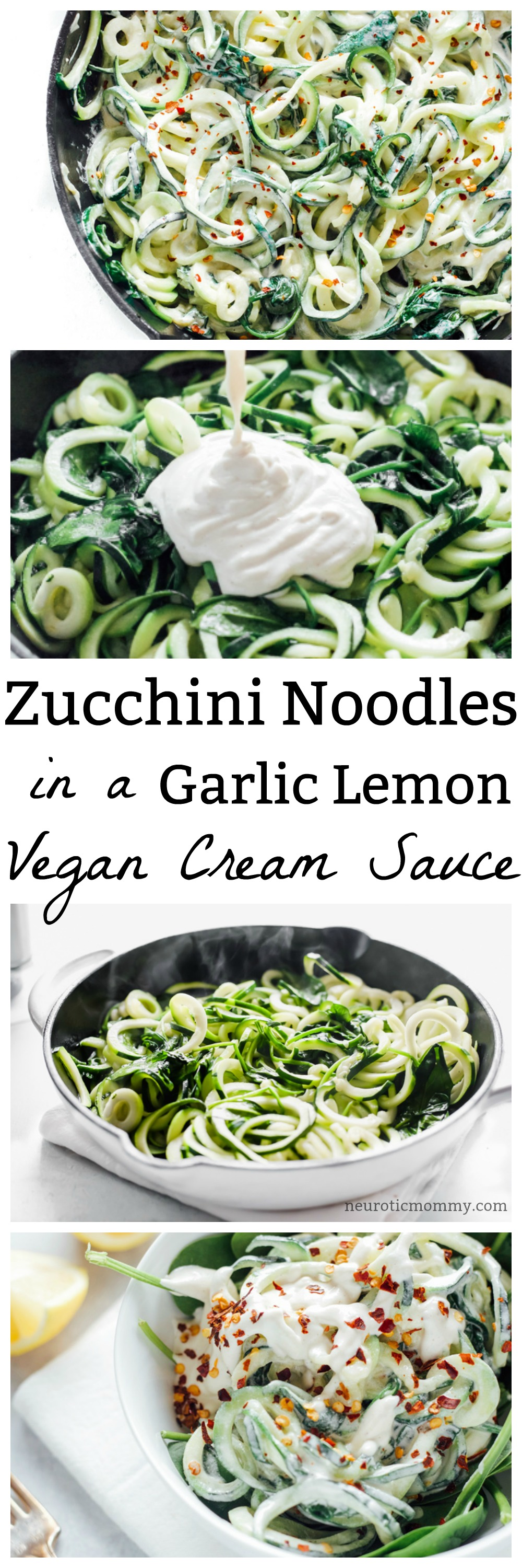 Zucchini Noodles in a Garlic Lemon Vegan Cream Sauce -This is a fresh and simple meal done and ready in less than 20 minutes. You can whip this up any day of the week keeping it comforting with a healthy twist. NeuroticMommy.com #vegan #dairyfree #glutenfree