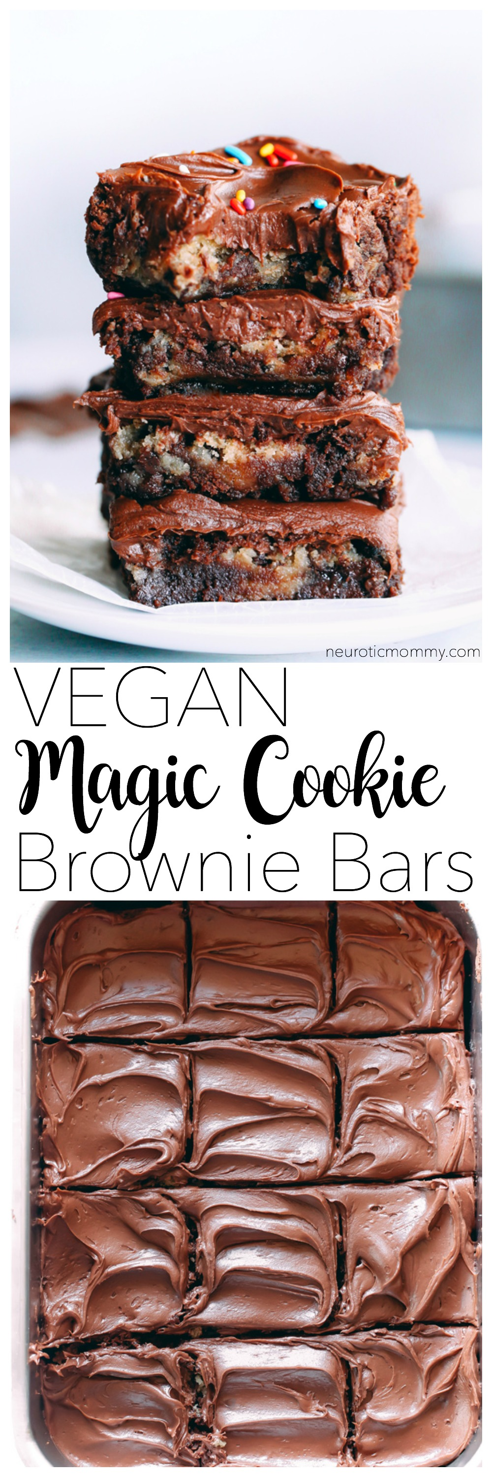 Vegan Magic Cookie Brownie Bars are my go to lazy mom make. They have double the delicousness where cookie dough meets brownie becoming one. Topped with a delicious chocolate ganache and sprinkles! NeuroticMommy.com