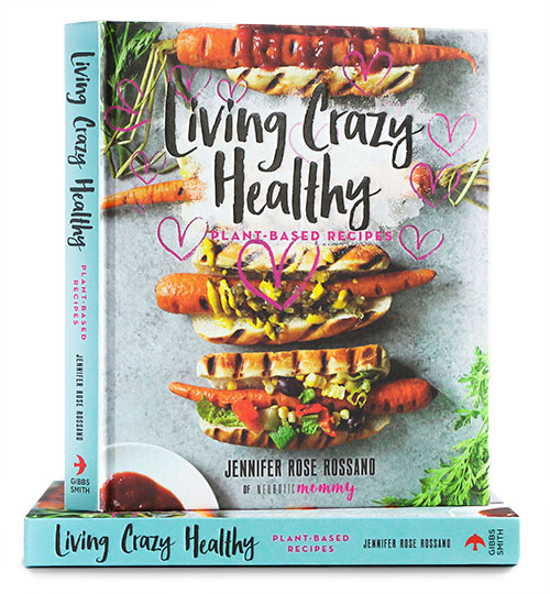 Living Crazy Healthy Cookbook