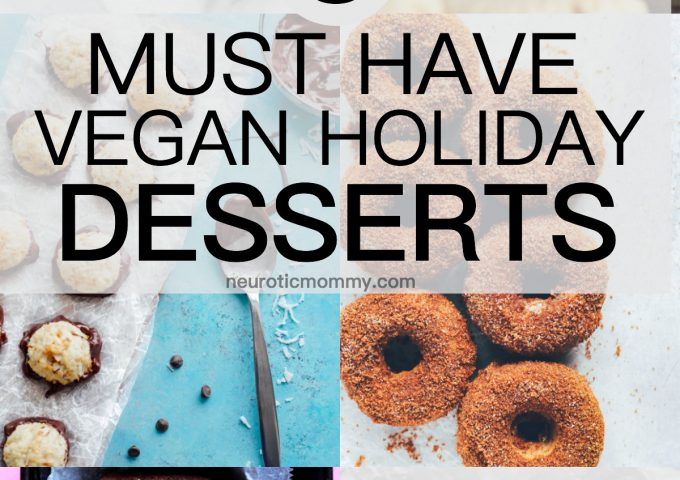 8 Must Have Vegan Holiday Desserts - Make any one of these treats and you'll be all set in the snacks and desserts department for the holidays. Crowd pleasers and head turners for sure. NeuroticMommy.com #vegan #vegandesserts #holidays