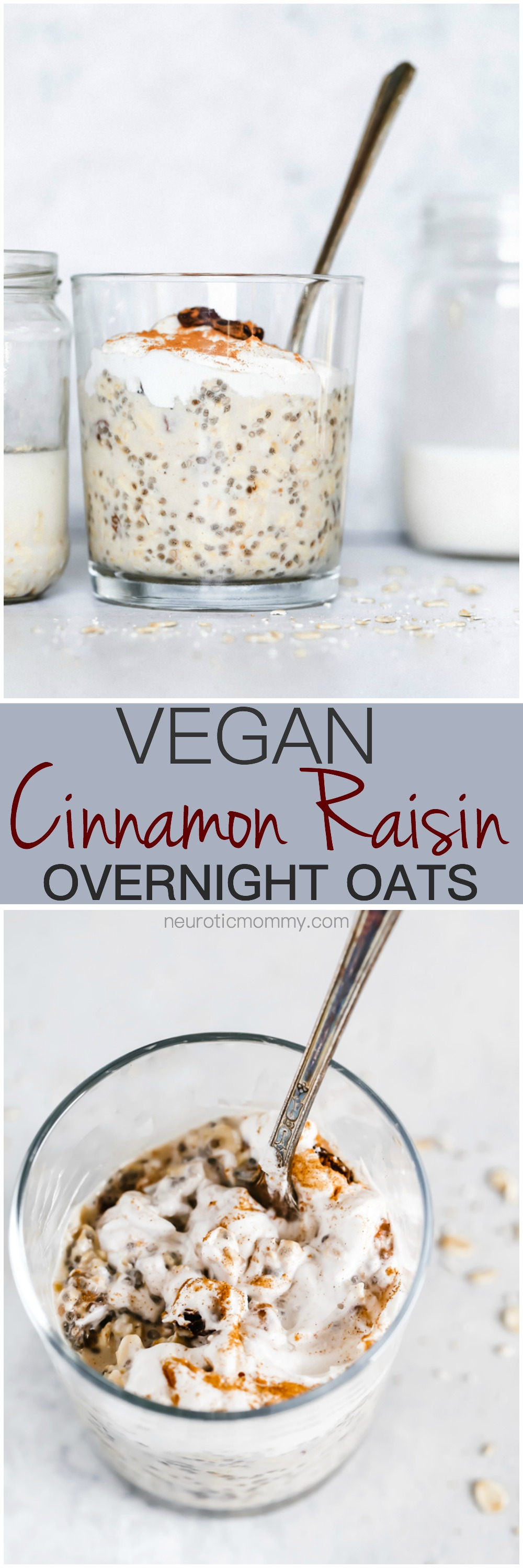 Cinnamon Raisin Overnight Oats - Creamy oats with warming hints of cinnamon and sweet raisins throughout. Topped with coconut yogurt for added deliciousness. Perfect for on the go or meal prepping. NeuroticMommy.com #vegan #overnightoats