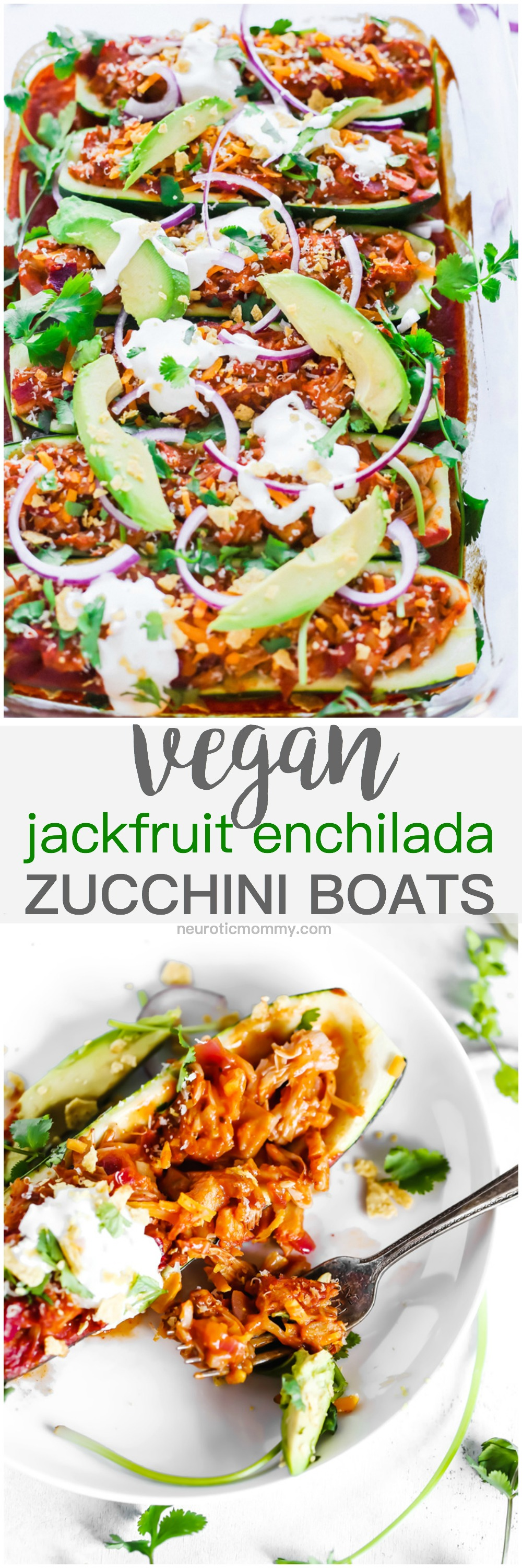 Vegan Jackfruit Enchilada Zucchini Boats - Add this low carb healthy meal to your weekly rotation. Stay on track with this vegan deliciousness without having to sacrifice taste or texture! NeuroticMommy.com #vegan #healthy #veganmealideas