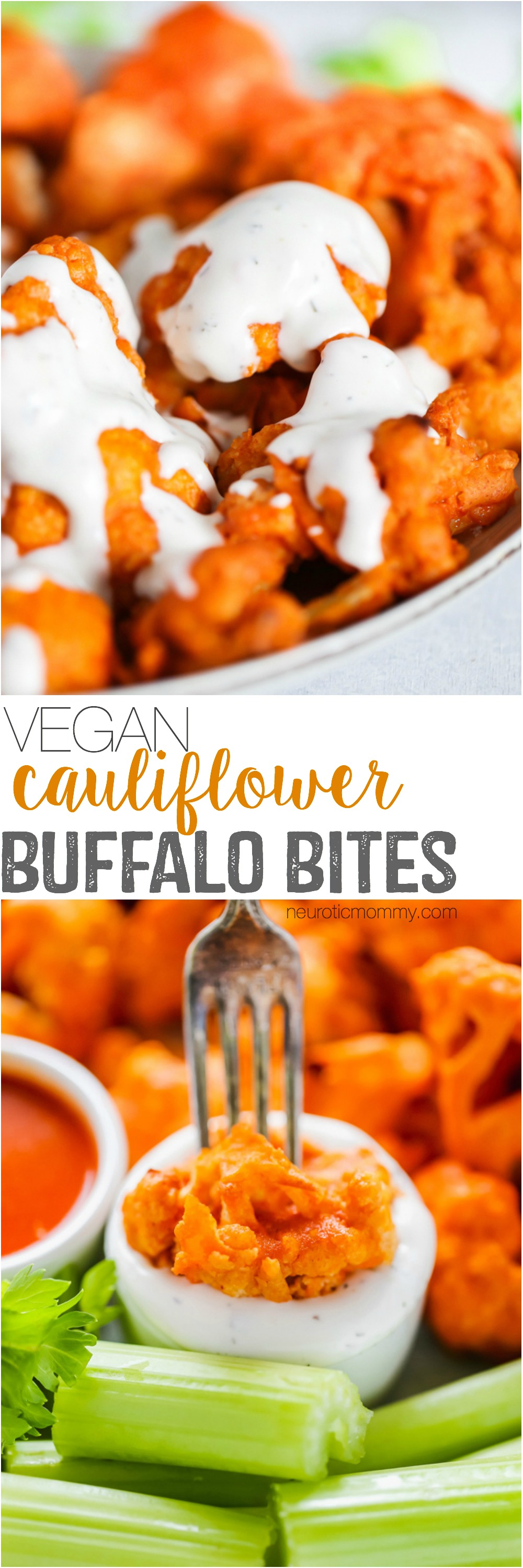 Vegan Cauliflower Buffalo Bites - Baked to crunchy perfection and smothered in vegan blue cheese, this is ready and set to go in under 30 minutes. NeuroticMommy.com #vegan #vegansnacks #buffalocauliflower
