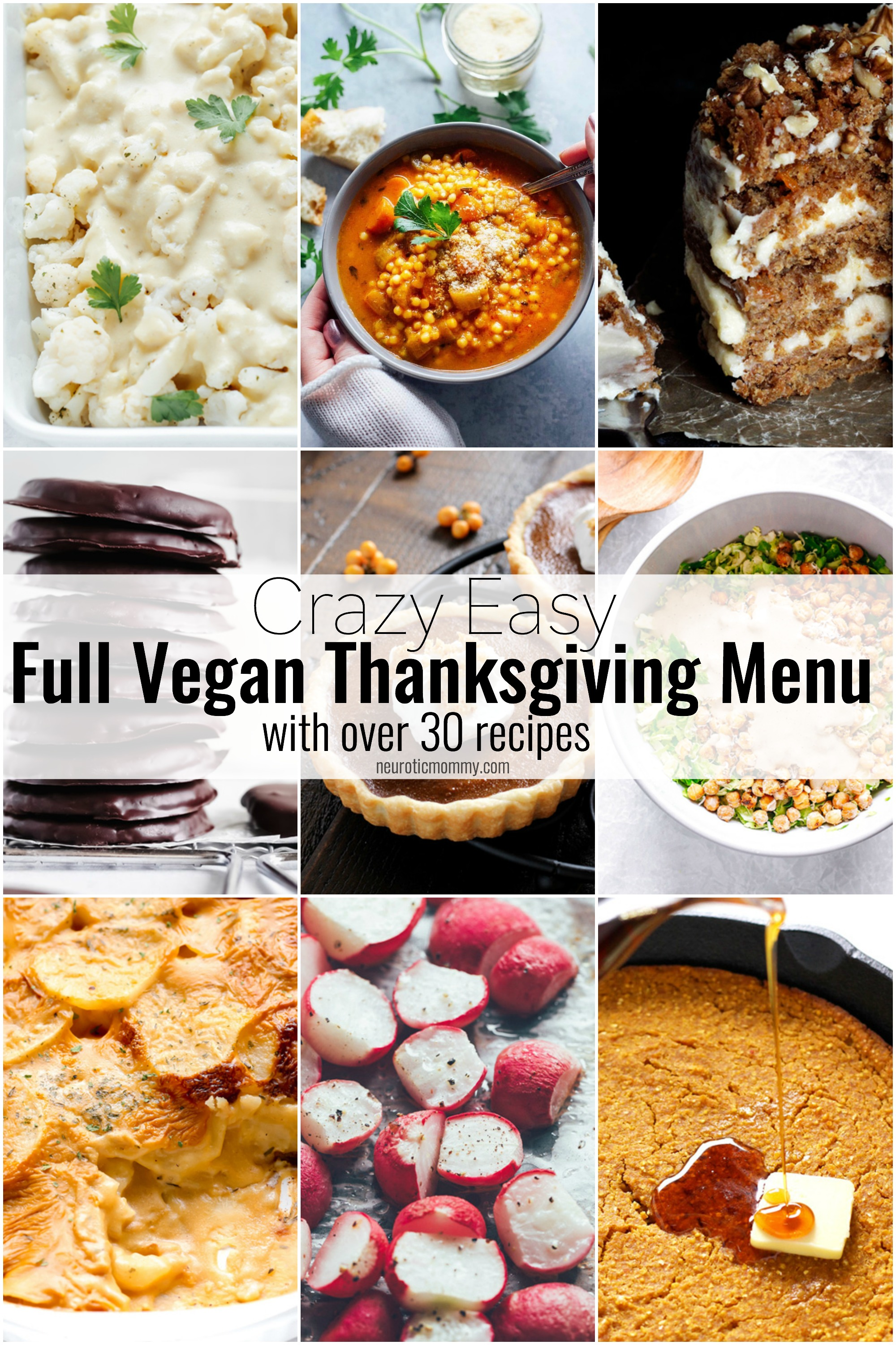 Crazy Easy Vegan Thanksgiving Menu - full with starters, mains, entrees, desserts, beverages and more! You'll be fully covered with this vegan menu! NeuroticMommy.com #veganthanksgiving